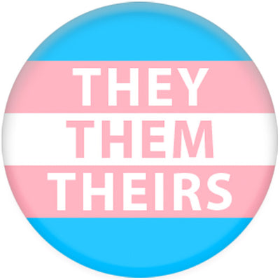 Transgender Flag Pronoun They/Them/Theirs Small Pin Badge