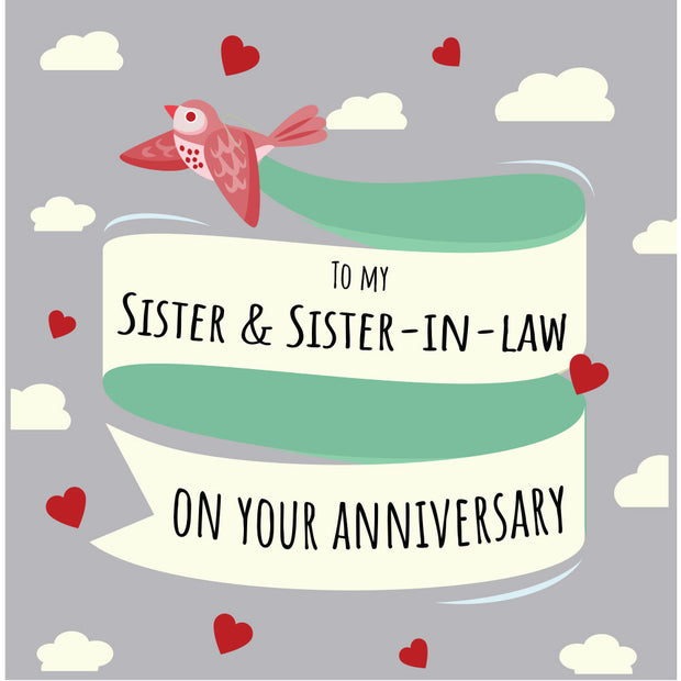 Sister & Sister-In-Law Anniversary - Gay Anniversary Card