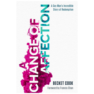 Change of Affection - A Gay Man's Incredible Story of Redemption Book