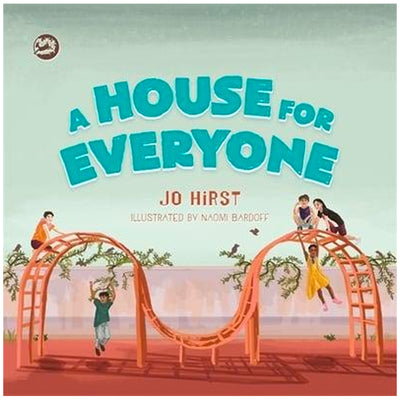 A House for Everyone - A Story to Help Children Learn About Gender Identity and Gender Expression Book