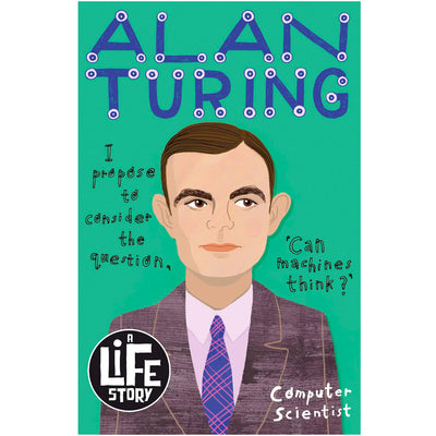 Alan Turing - A Life Story Book