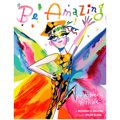 Be Amazing - A History of Pride Book