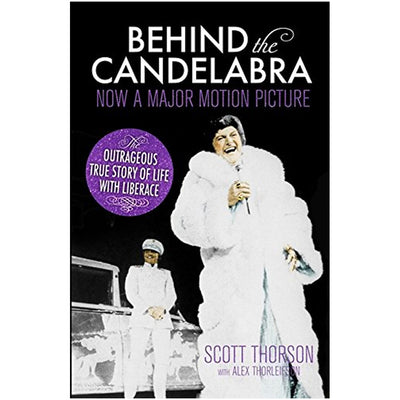Behind the Candelabra -  My Life With Liberace Book
