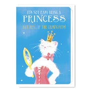It's Not Easy Being A Princess - Gay Birthday Card