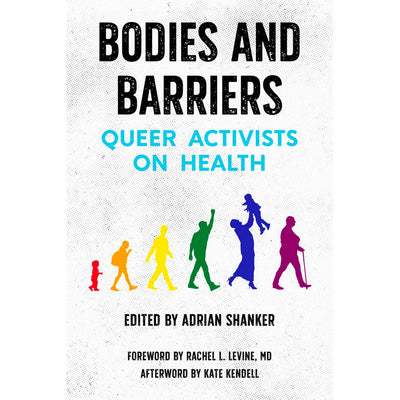Bodies And Barriers - Queer Activists On Health Book