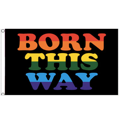 Born This Way Pride Flag (5ft x 3ft Premium)
