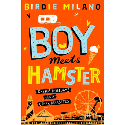 Boy Meets Hamster - Dream Holidays and Other Disasters Book