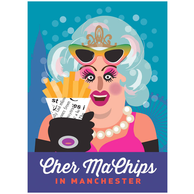 Life's A Drag - Cher Ma Chips In Manchester Greetings Card