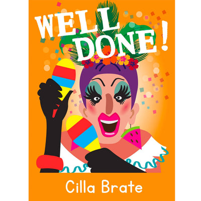 Life's A Drag - Cilla Brate (Well Done!) Greetings Card