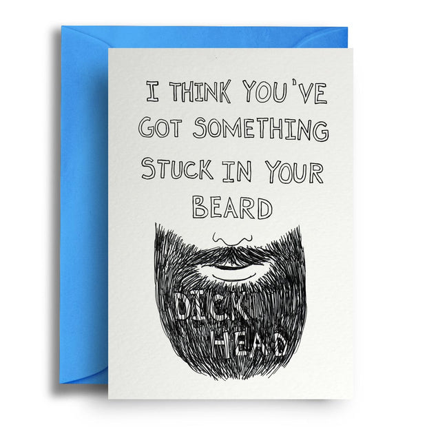 Dickhead Beard - Greetings Card