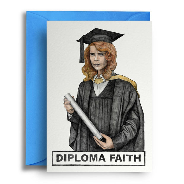 Diploma Faith - Greetings Card