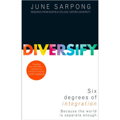 Diversify: An Award-winning Guide to why Inclusion is Better for Everyone Book