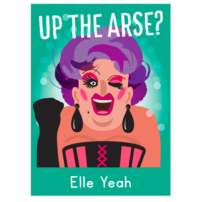 Life's A Drag - Elle Yeah Greetings Card