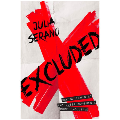 Excluded - Making Feminist and Queer Movements More Inclusive Book