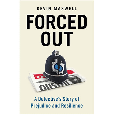 Forced Out - A Detective's Story of Prejudice and Resilience Book