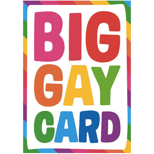 Big Gay Card Birthday Card