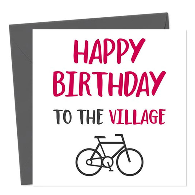 Happy Birthday To The Village Bike - Gay Birthday Card
