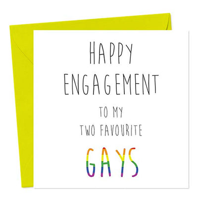 Happy Engagement To My Two Favourite Gays - Gay Engagement Card