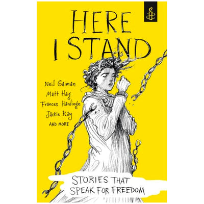 Here I Stand - Stories That Speak For Freedom Book