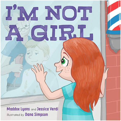 I'm Not a Girl - A Transgender Story Book
