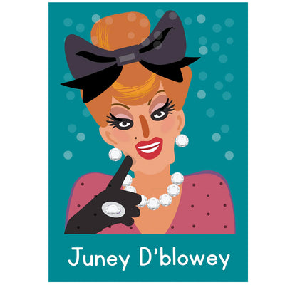 Life's A Drag - Juney D'blowey Greetings Card