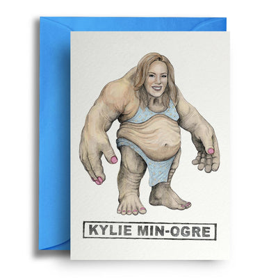 Kylie Min-Ogre - Greetings Card