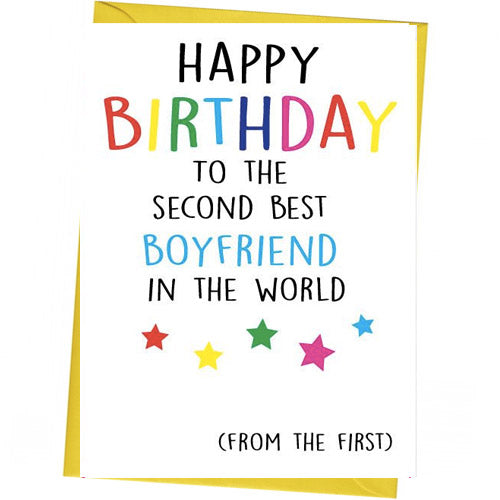 Copy of Happy Birthday To The Second Best Boyfriend - Gay Birthday Card
