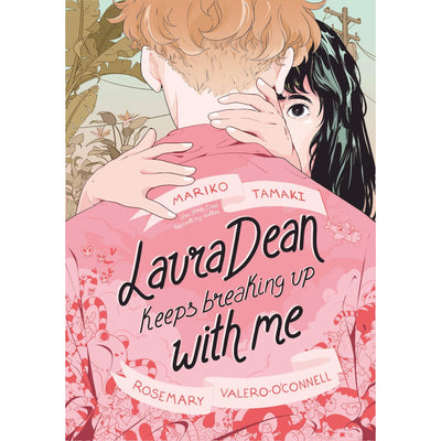 Laura Dean Keeps Breaking Up with Me Book