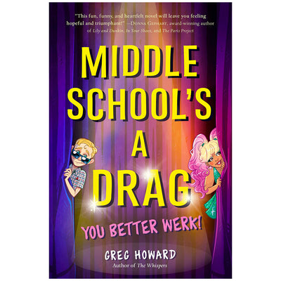Middle School's a Drag, You Better Werk! Book