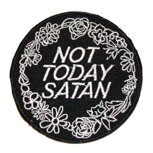 Not Today Satan Bianca Del Rio Embroidered Patch