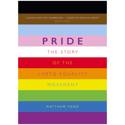 Pride - The Story of the LGBTQ Equality Movement (2021 New Edition) Book