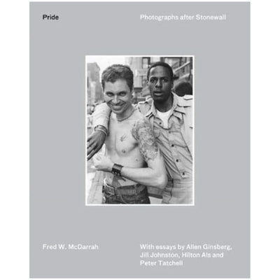 Pride - Photographs After Stonewall Book