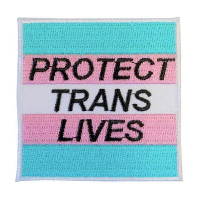 Protect Trans Lives Embroidered Patch