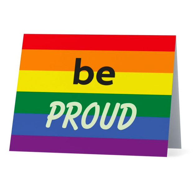 Flag Card Rainbow Be Proud Pride Flag - Greetings Card