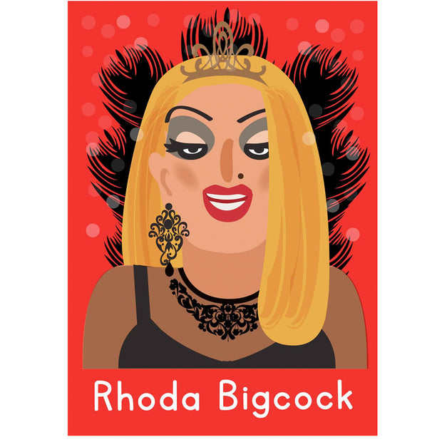 Life's A Drag - Rhoda Bigcock Greetings Card