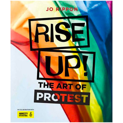 Rise Up! - The Art of Protest Book