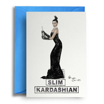 Slim Kardashian - Greetings Card