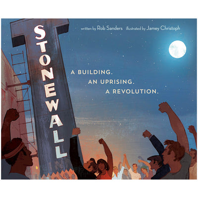 Stonewall - A Building. An Uprising. A Revolution. Book