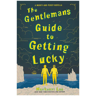 The Gentleman's Guide to Getting Lucky - Montague Siblings Series Book
