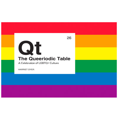 The Queeriodic Table - A Celebration of LGBTQ+ Culture Book