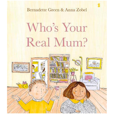 Who's Your Real Mum? Book