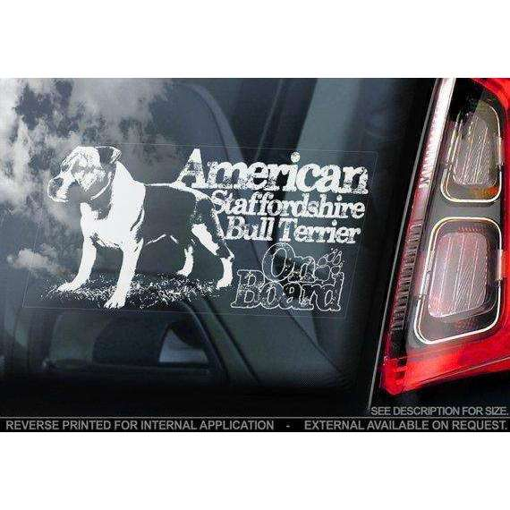 American Staffordshire Terrier on Board - Car Window Sticker - Staffie Staffy Bull Dog Sign Decal Gift - V08
