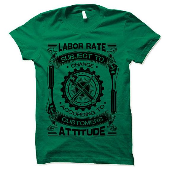 Funny Mechanic Shirt. Mechanic Gift. Labor Rate Subject to Change. Fun Gifts for Mechanics.