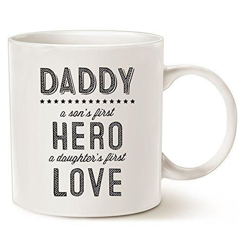 MAUAG Unique Father's Day Ceramic Coffee Mug - Daddy: A Son's First Hero, A Daughter's First Love - Best Father's Day Gifts Porcelain Cup, White 14 Oz by LaTazas