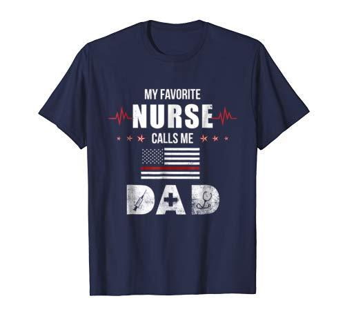 Mens My Favorite Nurse Calls Me Dad Father's Day Gift Shirt