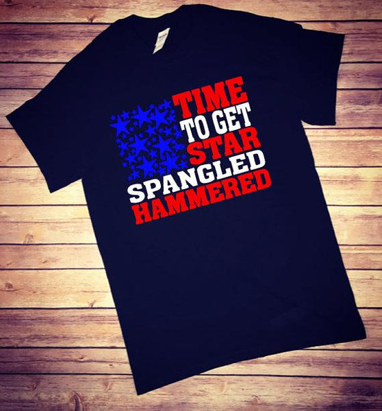 Time To Get Star Spangled Hammered, Memorial Day Shirt, Labor Day shirt, funny shirt, 4th of July Shirt,Patriotic Shirt,Fourth of July Shirt