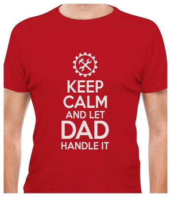 Tstars Gift for Father - Keep Calm and Let Dad Handle It - Father's Day T-Shirt