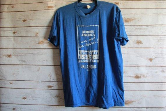"Vintage 1980s Blue Across America ""We Will Be Heard"" Labor Day 1983 Solidarity Day III Oklahoma XL T-Shirt"