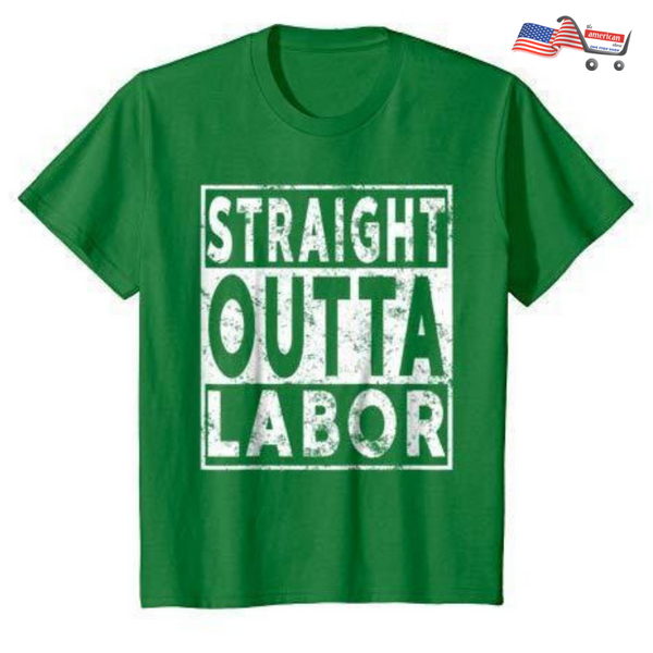 Happy Labor Day T-shirt Straight Outta Labor Day Funny Gift