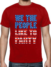 4th of July We The People Like to Party Funny Patriotic T-Shirt Independence day